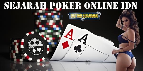 Sejarah Poker Online IDN